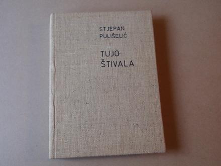 Stjepan Pulišelić - Tujo štivala