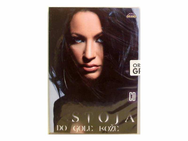 Stojanka Novaković Stoja - Do Gole Kože
