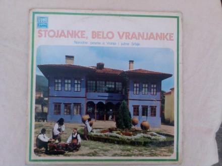 Stojanke, Belo Vranjanke