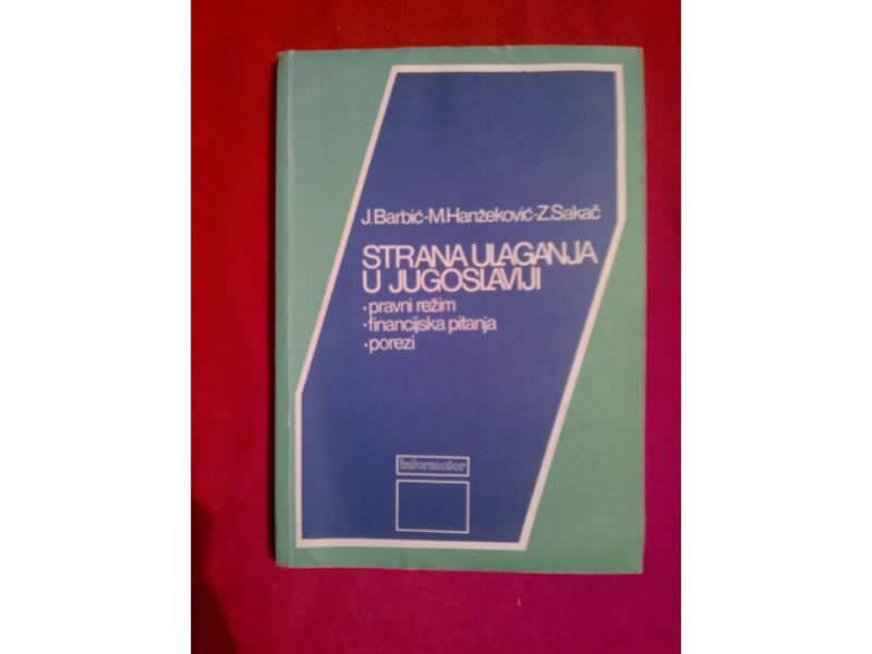 Strana ulaganja u Jugoslaviju  izdanje 1986 god.