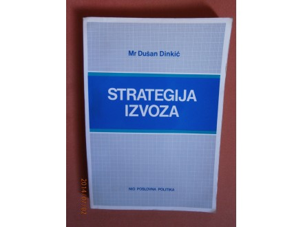 Strategija izvoza, Dusan Dinkic