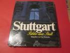 Stuttgart, Bilder einer Stadt; Horlacher, Peter