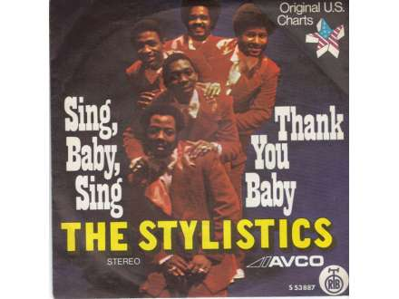 Stylistics, The - Sing, Baby, Sing / Thank You Baby