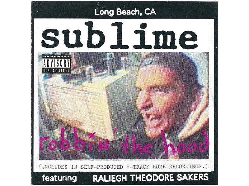 Sublime (2) - Robbin` The Hood