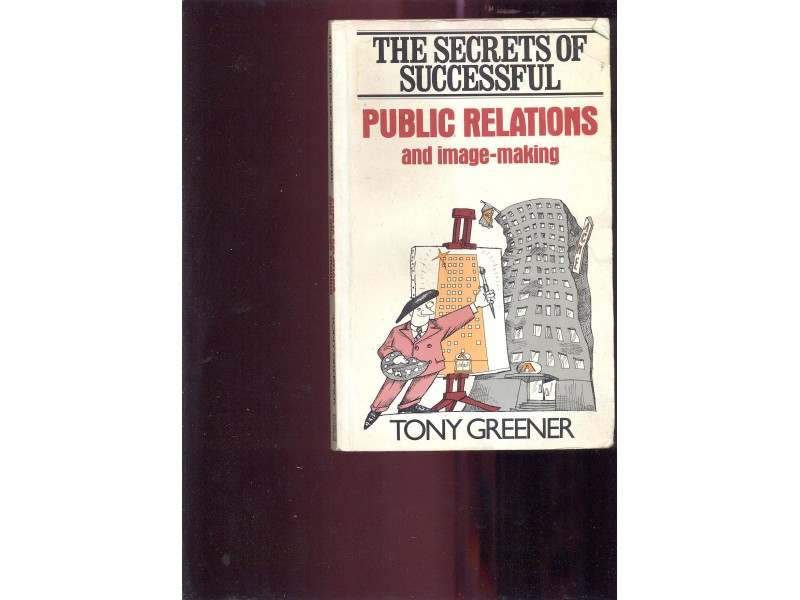 Successful public relations and image making T.Greener