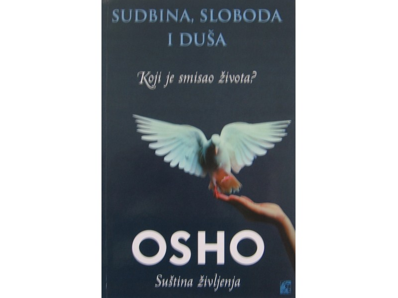 Sudbina , sloboda  i duša  Osho