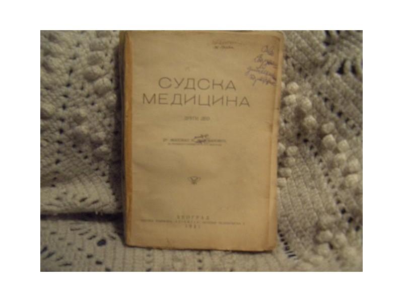 Sudska medicina II deo Milovan Milovanovic izd 1931