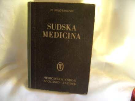 Sudska medicina, Milovanović