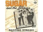 Sugar And The Lollipops – Dancing Dynamo (singl)