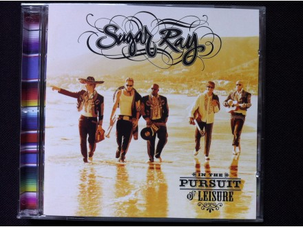 Sugar Ray - IN THE PURSUIT OF LEISURE    2003