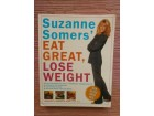 Suzanne Somers` Eat Great, Lose Weight