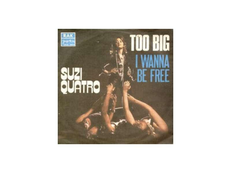 Suzi Quatro - Too Big / I Wanna Be Free