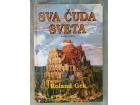 Sva cuda sveta, knjiga prva-Roland Gek