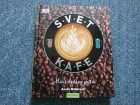 Svet kafe - Aneta Moldvaer