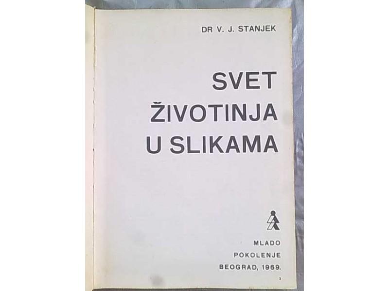 Svet zivotinja u slikama-Dr V.J.Stanjek