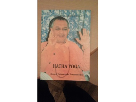 Swami Satyananda Paramahansa - Hatha Yoga
