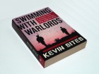 Swimming with Warlords: A Dozen-Year Journey Across the