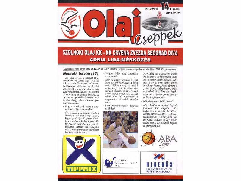 Szolnoki Olaj KK - KK Crvena Zvezda - program , 2013.g
