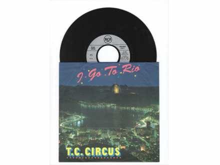 T.C. Circus - I Go To Rio