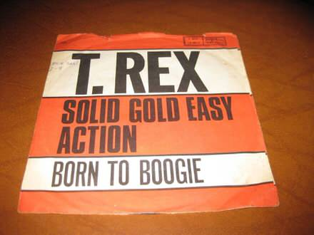 T. Rex - Solid Gold Easy Action / Born To Boogie