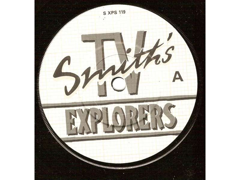 T.V. Smith`s Explorers - The Last Words Of The Great Explorer