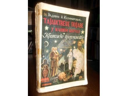 TAJANSTVENE POJAVE U NAŠEM NARODU - Kazimirović (1940)