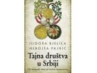 TAJNA DRUŠTVA U SRBIJI – od srednjeg veka do novog milenijuma - Nebojša Pajkić, Isidora Bjelica