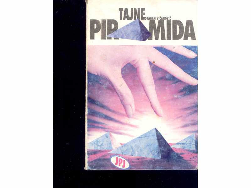 TAJNE PIRAMIDA - D.VICANOVIC