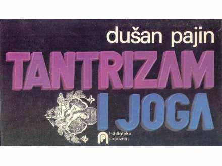 TANTRIZAM I JOGA  -  Dušan Pajin