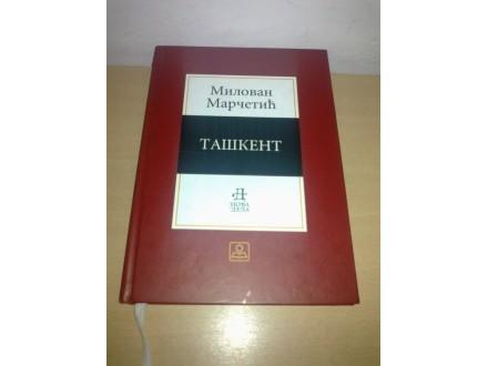 TAŠKENT-Milovan Marcetic  ,novo!!!