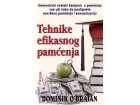 TEHNIKE EFIKASNOG PAMĆENJA - Dominik O Brajen