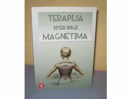 TERAPIJA MAGNETIMA Piter Rouz