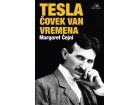 TESLA, ČOVEK VAN VREMENA - Margaret Čejni