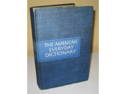 THE AMERICAN EVERYDAY DICTIONARY