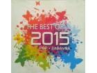 THE BEST OF 2015 - POP ZABAVNA - HITOVI