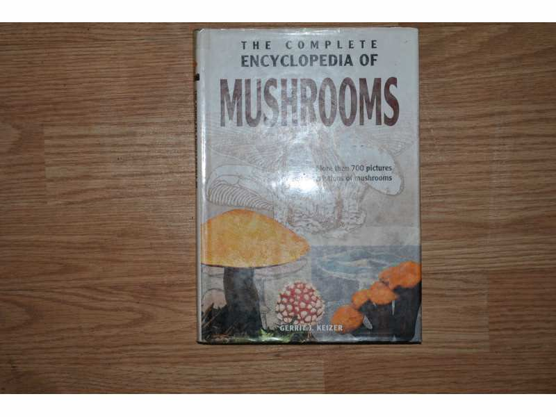 THE COMPLETE ENCYCLOPEDIA OF MUSHROOMS
