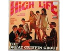 THE  GREAT  GRIFFIN  GROUP  -  HIGH  LIFE