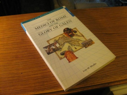 THE MEDICI OF ROME AND THE GLORY OF GALEN Irvin Modlin
