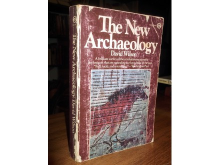 THE NEW ARCHAEOLOGY - David Wilson