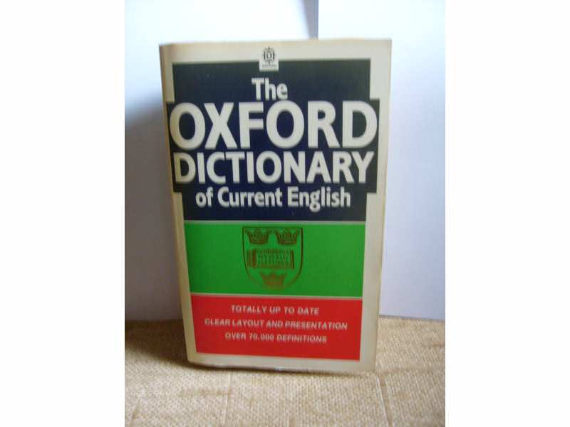 THE OXFORD DICTIONARY OF CURRENT  ENGLISH (