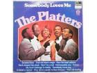 THE  PLATTERS  -  SOMEBODY  LOVES  ME