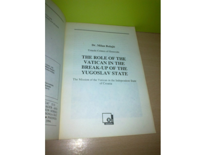 THE ROLE OF VATICAN IN THE BREAK-UP OF THE YUGOSLAV STA