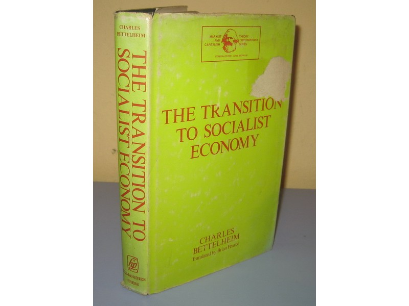 THE TRANSITION TO SOCIALIST ECONOMY