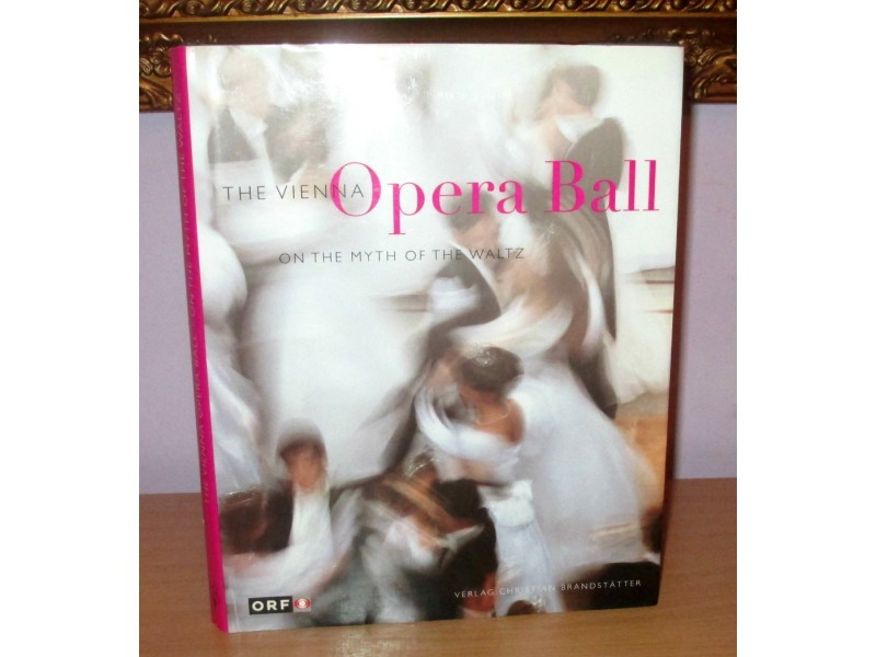 THE VIENNA OPERA BALL on the myth of the waltz