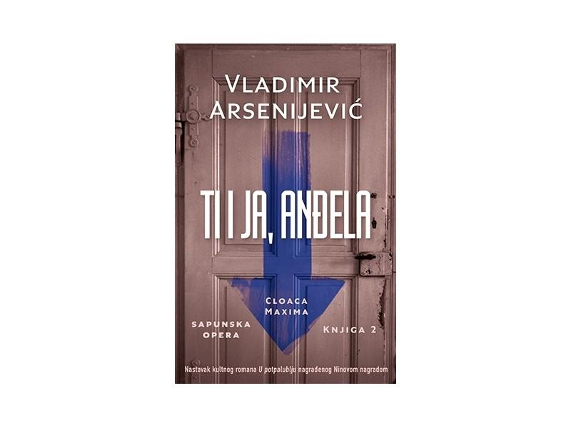 TI I JA, ANĐELA - Vladimir Arsenijević