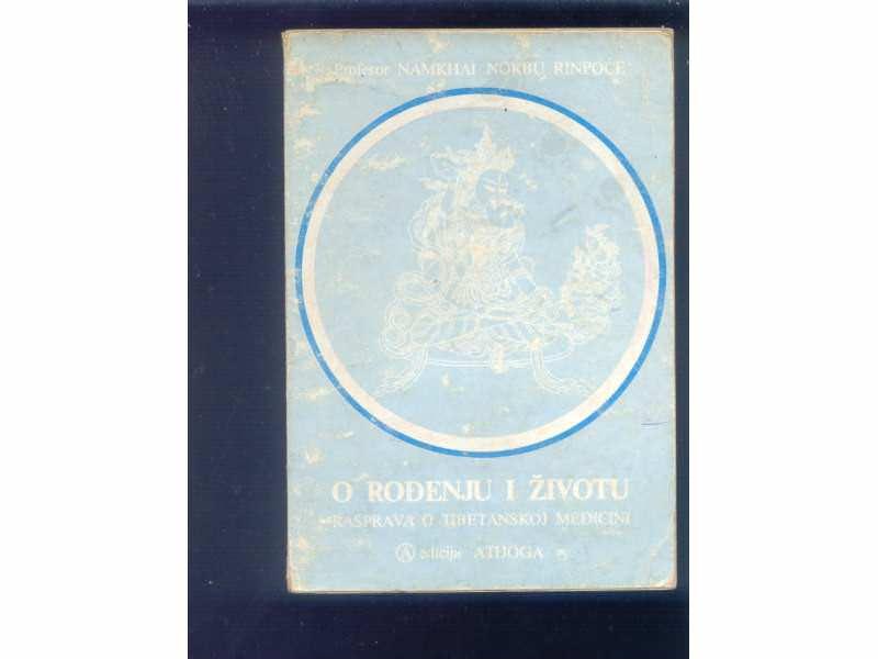 TIBETANSKA MEDICINA -O RODJENJU I ZIVOTU-N.N.RINPOCE