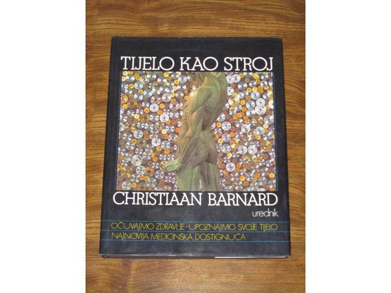 TIJELO KAO STROJ - Christiaan Barnard