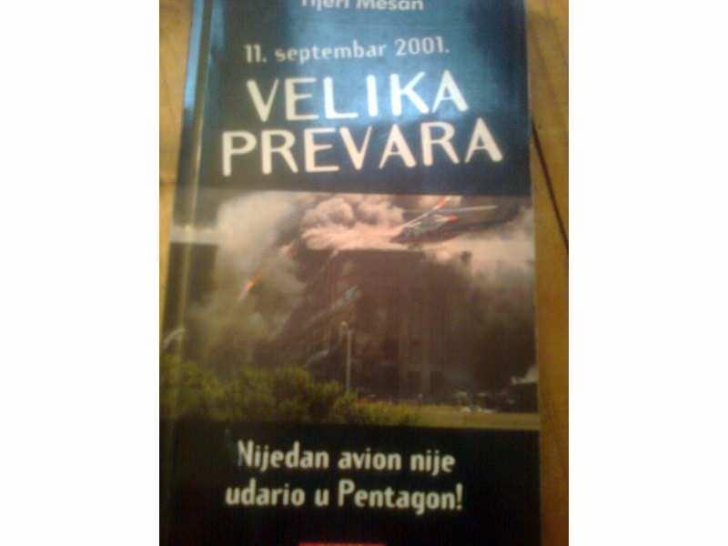 TIJERI MESON,11. SEPTEMBAR 2001. VELIKA PREVARA