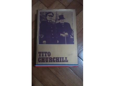 TITO - CHURCHILL