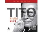 TITO - KRATKI KURS - Zoran Panović